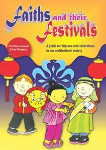 Faiths and Their Festivals
