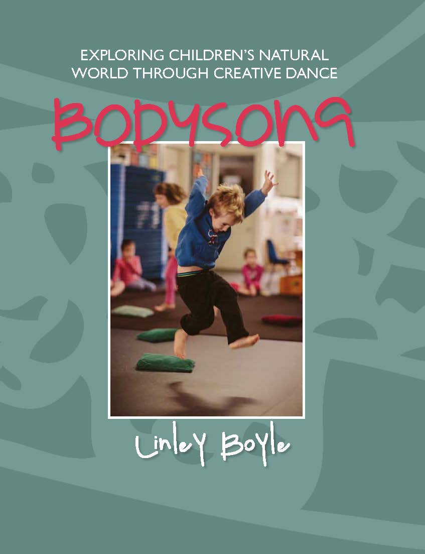 Bodysong: Exploring Children's Natural World Through Creative Dance