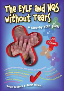 EYLF and NQS without Tears 2nd edition - Book only