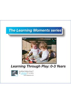 Learning Moments series Learning Through Play: Ages 0 - 3 Years CD Book