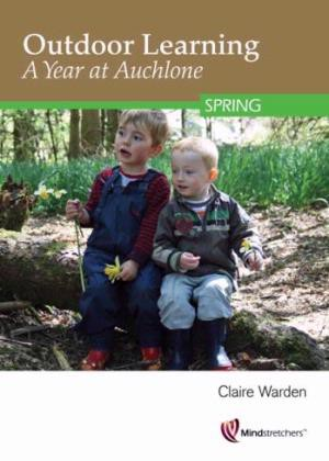 Outdoor Learning A Year at Auchlone - Spring DVD