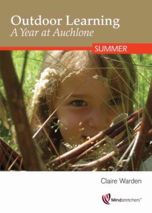 Outdoor Learning A Year at Auchlone - Summer DVD