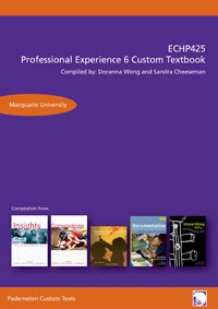 ECHP425 Professional Experience 6 Custom Textbook