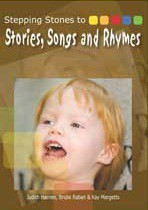 Stepping Stones to Stories, Songs and Rhymes