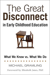 The Great Disconnect in Early Childhood